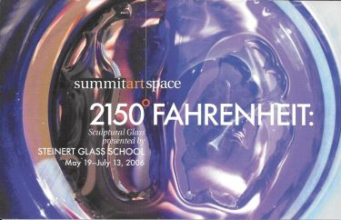 2150 Fahrenheit Sculptural Glass Presented by Stenert Glass School