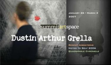 Dustin Arthur Grella: Recent Animations, Notes To Self 2006, Quadrangle Chronicle