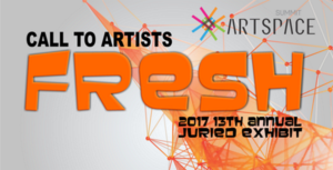 Call to Artists for FRESH Art 2017 Juried Exhibition; closes Dec. 1, 2016